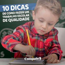 10 dicas de como fazer um trabalho escolar de qualidade
