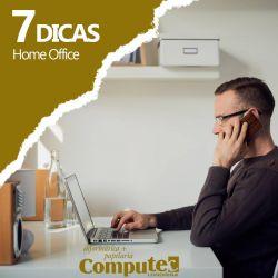 7 dicas de home office: mais produtividade, menos solidão